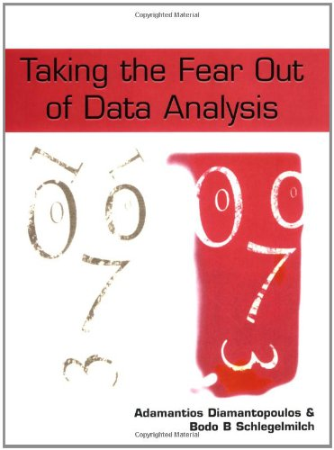 Taking the Fear Out of Data Analysis: A Step-by-Step Approach