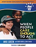 ABCD: When People Care Enough to Act