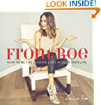 Front Roe: How to Be the Leading Lady...