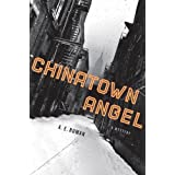 Chinatown Angel: A Mystery (Chico Santana Mysteries)