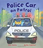 Police Car on Patrol: 4 (Busy Wheels)