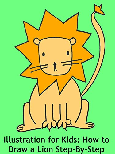Illustration for Kids: How to Draw a Lion Step-By-Step