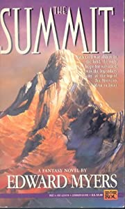 The Summit (Mountain Made of Light, Book 3) by Edward Myers