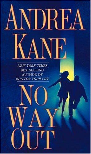 No Way Out, Andrea Kane