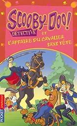 Scooby-Doo et l'affaire du cavalier sans tête