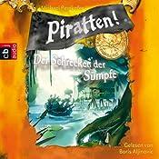 Der Schrecken der Sümpfe (Piratten 4) | Michael Peinkofer