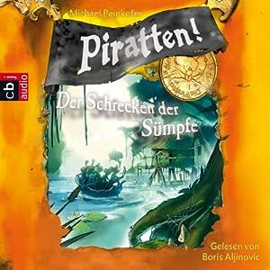 Der Schrecken der Sümpfe (Piratten 4) Hörbuch