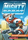 Ricky Ricotta's Mighty Robot (Book 1)