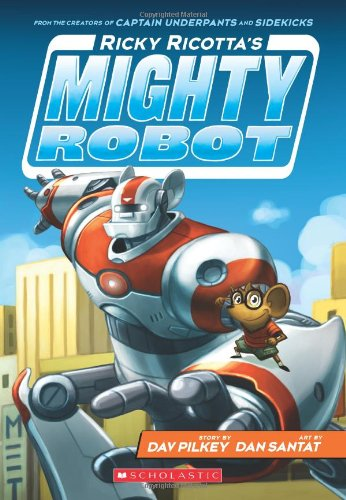 Ricky Ricotta's Mighty Robot (Book 1) (Ricky Ca compare prices)