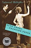 Blue Angel: A Novel (P.S.) (0060882034) by Francine Prose