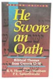 He Swore an Oath: Biblical Themes from Genesis 12-50 (080102014X) by Hess, Richard S.