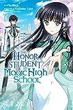 The Honor Student at Magic High School, Vol. 1