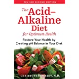 Acid Alkaline Diet For Optimum Health 2nd Edby Christopher Vasey