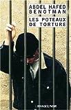 echange, troc Abdel-Hafed Benotman - Les poteaux de torture