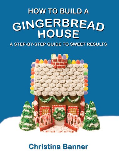 How to Build a Gingerbread House: A Step-by-Step Guide to Sweet Results (How To Bread compare prices)