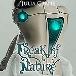 Freak of Nature: IFICS, Book 1 | Julia Crane