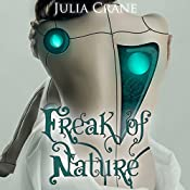 Freak of Nature: IFICS, Book 1 | Julia Crane