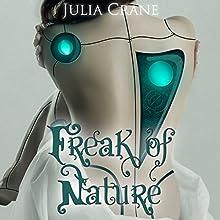 Freak of Nature: IFICS, Book 1 Audiobook by Julia Crane Narrated by Eva Kaminsky