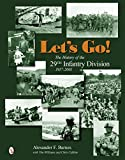 img - for Let's Go!: The History of the 29th Infantry Division 1917-2001 book / textbook / text book