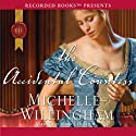 The Accidental Countess Audiobook by Michelle Willingham Narrated by Rebecca De Leeuw