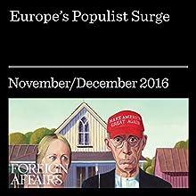 Europe's Populist Surge Other Auteur(s) : Cas Muddle Narrateur(s) : Kevin Stillwell