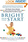 Bright from the Start: The Simple, Sc...