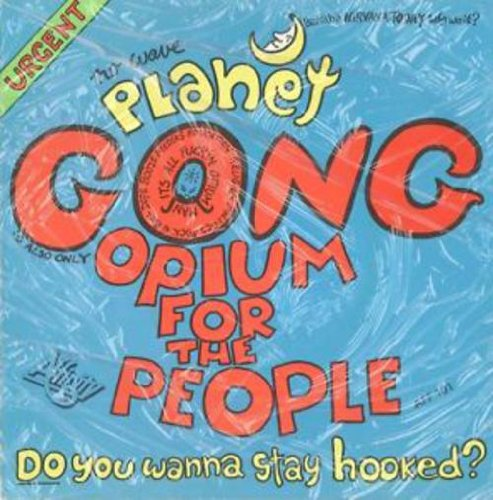Vinilo : PLANET GONG - Opium For The People / Poet For Sale