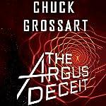 The Argus Deceit | Chuck Grossart
