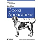 Building Cocoa Applications - A Step-by-Step Guidepar Simson Garfinkel