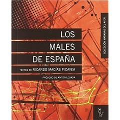 Males de España, los (Mañanas Del Ayer)