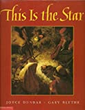 This is the Star (0590381741) by Joyce Dunbar