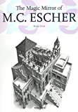 The Magic Mirror of M.C. Escher [25th Anniversary Edition]