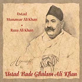 Amazon.com: Homage To Ustad Bade Ghulam Ali Khan: Ustad Munavar Ali