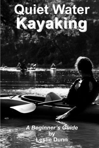 Buy Quiet Water Kayaking A Beginner s Guide to Kayaking097271846X Filter