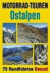 Motorrad-Touren Ostalpen: 75 Rundfahr...