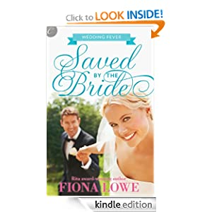 Saved by the Bride (Wedding Fever 1) - Fiona Lowe