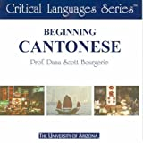 Beginning Cantonese (Critical Languages Series)