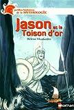 echange, troc Hélène Montarde - Jason et la Toison d'or