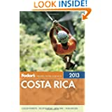 Fodor's Costa Rica 2013 (Full-color Travel Guide)