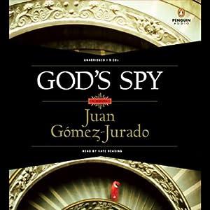 God's Spy | [Juan Gomez-Jurado]