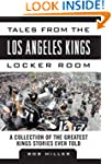 Tales from the Los Angeles Kings Lock...