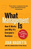 img - for What Management Is: How It Works and Why It's Everyone's Business book / textbook / text book