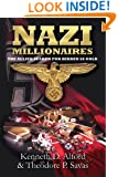 Nazi Millionaires: The Allied Search for Hidden SS Gold