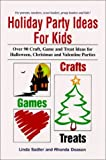 img - for Holiday Party Ideas For Kids by Linda Sadler (1999-09-03) book / textbook / text book
