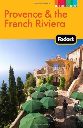 Fodor s Provence  the French Riviera Full-color Travel Guide140000537X : image