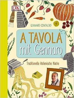 Tavola mit Gennaro (German) Hardcover – January 21, 2014