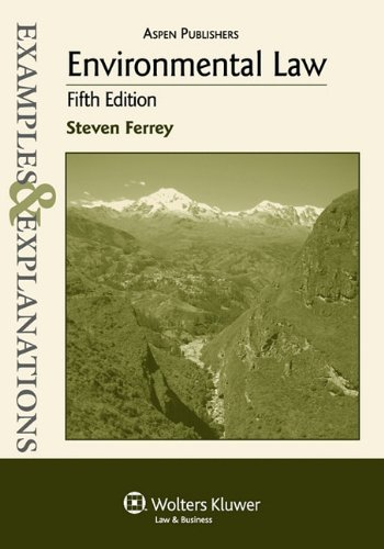 Environmental Law: Examples & Explanations, 5th Edition