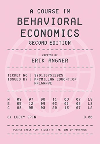 A Course in Behavioral Economics, by Erik Angner