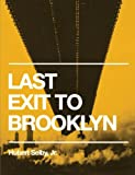 img - for Last Exit to Brooklyn (Original Edition) book / textbook / text book