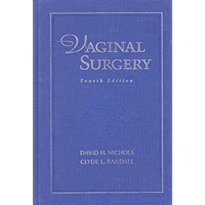Vaginal Surgery David H. Nicholas and Nichols